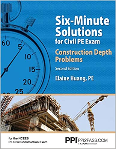 Six-Minute Solutions for Civil PE Exam: Construction Depth