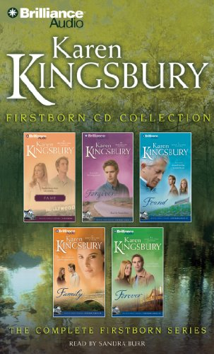 Karen Kingsbury Firstborn Collection: Fame, Forgiven, Found, Family, Forever (Firstborn Series)