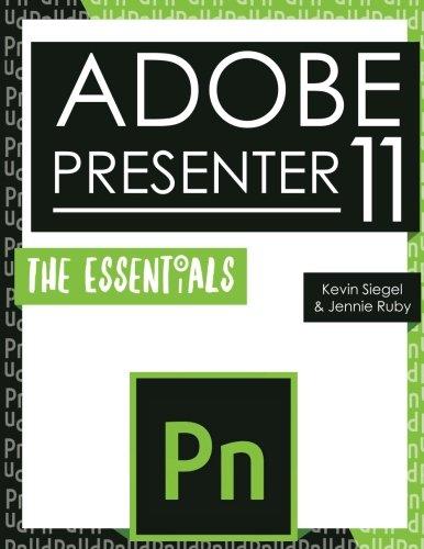 Adobe Presenter 11: The Essentials