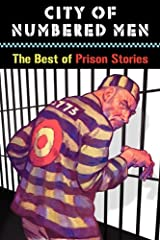 City of Numbered Men: The Best of Prison Stories Paperback