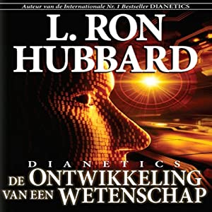 Dianetics: The Evolution of a Science (Dutch Edition) Audiobook