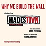 Why We Build The Wall (EP - Selection...