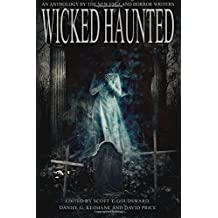 Wicked Haunted: An Anthology of the New England Horror Writers