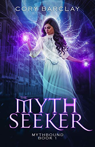 The Myth Seeker (Mythbound Book 1)