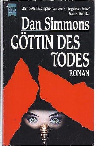 Dan Simmons - Göttin des Todes