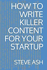 How To Write Killer Content For Your Startup (CommsBreakdown) Paperback