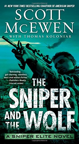 New Sniper Rifles - The Sniper and the Wolf: A Sniper Elite Novel