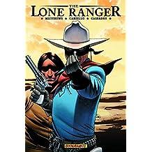 The Lone Ranger Volume 4: Resolve