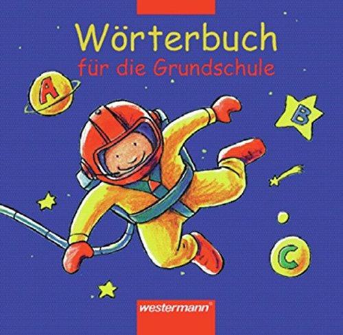 wrterbuch-fr-die-grundschule-ausgabe-2002-allgemeine-ausgabe
