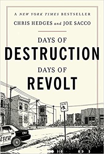 Days of Destruction, Days of Revolt: Amazon.es: Chris Hedges, Joe Sacco: Libros en idiomas extranjeros