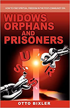 Widows Orphans and Prisoners