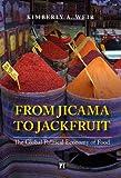 From Jicama to Jackfruit, Kimberly Weir, 1594519307