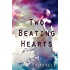 Two Beating Hearts (The Defectives Book 1)