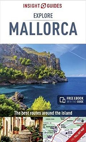 Insight Guides Explore Mallorca (Travel Guide with Free eBook) (Insight Explore Guides)