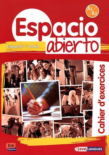 Espacio Abierto Niveau 1 Cahier d'exercices (Spanish Edition) ebook