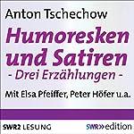 Humoresken und Satiren | Anton Tschechow