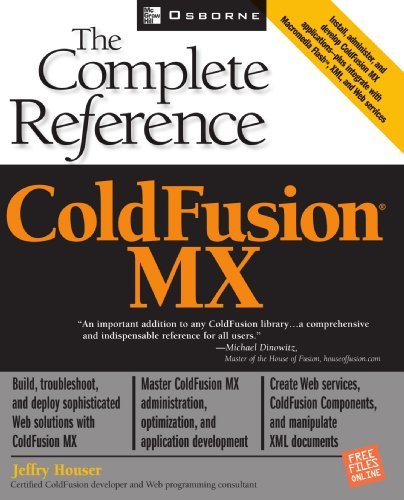 ColdFusion MX: The Complete Reference by McGraw-Hill