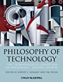 Philosophy of Technology : The Technological Condition: an Anthology, , 111854725X