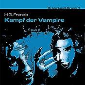 Kampf der Vampire (Dreamland Grusel 1)   John Baker, H. G. Francis