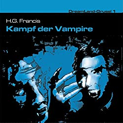 Kampf der Vampire (Dreamland Grusel 1)