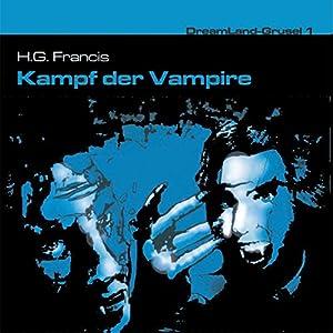 Kampf der Vampire (Dreamland Grusel 1) Hörspiel