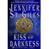 Kiss of Darkness (The Shadowmen Book 3)