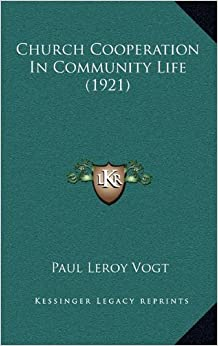 Church Cooperation in Community Life (1921)