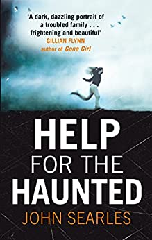 Help for the Haunted by [Searles, John]