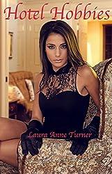 Hotel Hobbies: A Lesbian Erotic Tale