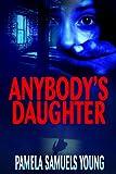 Anybody's Daughter (Dre Thomas Series, Book 2)