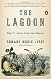 The Lagoon: How Aristotle Invented Science offers