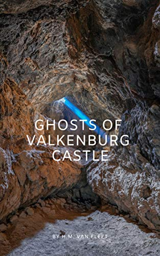 Ghosts of Valkenburg Castle