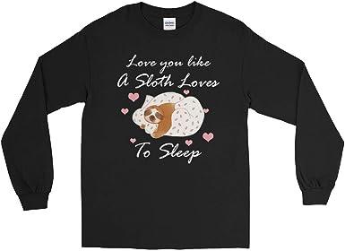 Love You Like A Sloth Loves to Sleep Funny Valentine Long Sleeve T-Shirt