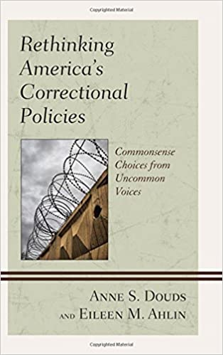 Rethinking americas correctional policies commonsense choices from rethinking americas correctional policies commonsense choices from uncommon voices fandeluxe Image collections