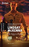 His Duty to Protect, Lindsay McKenna, 037327761X