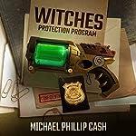 Witches Protection Program | Michael Phillip Cash