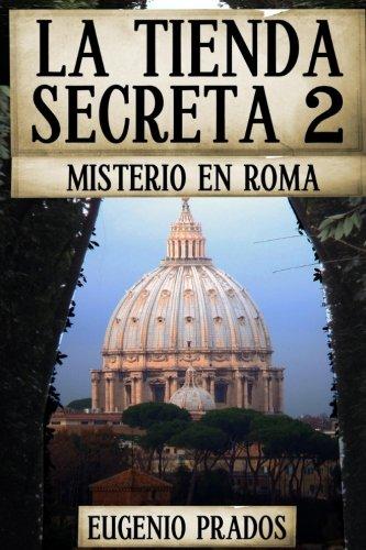 La Tienda Secreta 2: Misterio en Roma (Ana Fauré, Band 2)