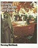 Dealing with Death and Dying, Blake, Sheila Lelly, 0916730018