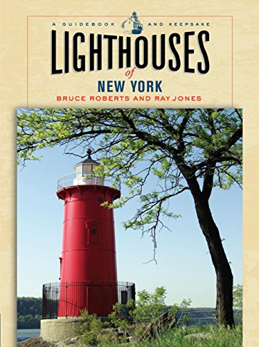 Lighthouses of New York: A Guidebook and Keepsake