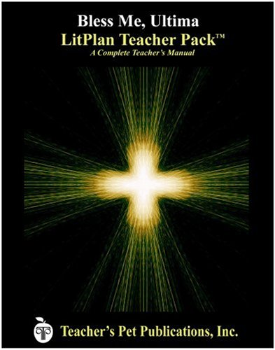 Bless Me Ultima LitPlan - A Novel Unit, Teacher Guide With Daily Lesson Plans (Litplans on Cd)