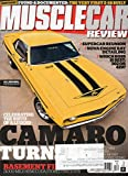 Muscle Car Review 2016 Magazine CAMARO TURNS 50: OF-THE-RADAR STUFF HELPED LAUNCH ONE OF THE GREATEST MUSCLE CARS EVER Historic Found & Documented: The Very First 1967 Camaro Z-28 Built
