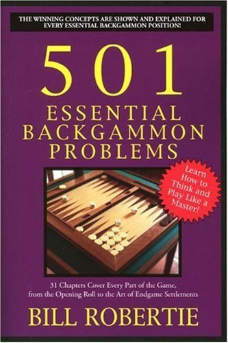 501 Essential Backgammon Problems by Robertie, Bill (2005) Paperback