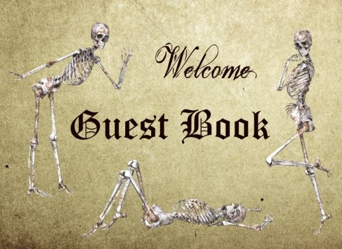 (Welcome Guest Book: Spooky & Funny Halloween Themed Guestbook, Essential for Any Adult Halloween Costume Parties (Funny Halloween Guest Book) (Volume)