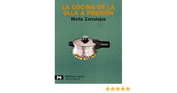 La cocina de la olla a presion / The pressure Cooker Cuisine ...
