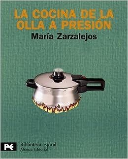 La cocina de la olla a presión: Tercera edición El Libro De ...
