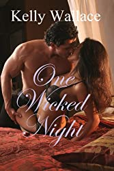 One Wicked Night (Second Chances: Secret Baby: Sensual Romance)