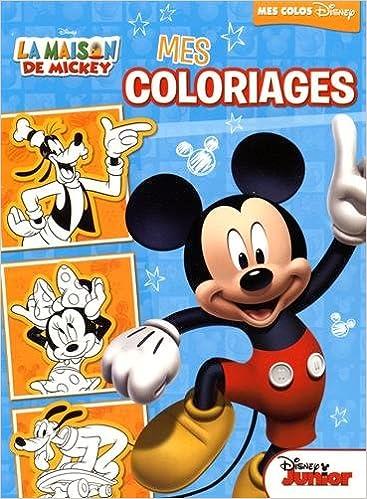En ligne téléchargement gratuit Mes coloriages La Maison de Mickey pdf, epub ebook
