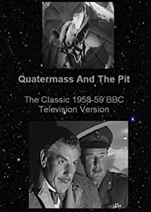 Quatermass And The Pit -The Television Version