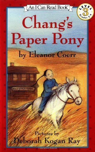 Changs Paper Pony - Chang's Paper Pony (I Can Read Book 3) by Coerr, Eleanor (1993) Paperback