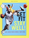 Get Fit, Stay Well! Brief Edition; Modified MasteringHealth with Pearson EText -- ValuePack Access Card -- for Get Fit, Stay Well! 3rd Edition